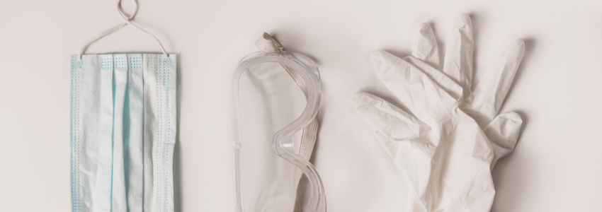 Gloves, Goggles, Gowns and Personal Protective Equipment